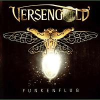Versengold - Funkenflug [CD]