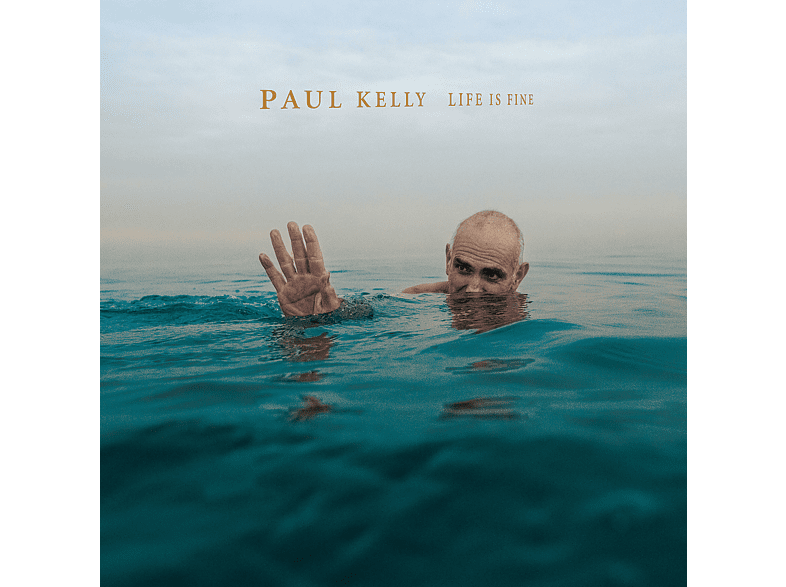 Paul Kelly - Life Is Fine [CD]