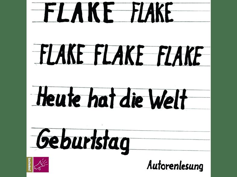 Flake - Heute Hat Die Welt Geburtstag - (CD)
