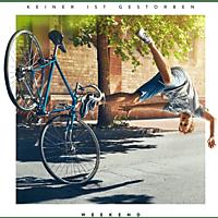 The Weekend - Keiner Ist Gestorben [CD]