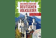 Das große Buch der deutschen Volkslieder
