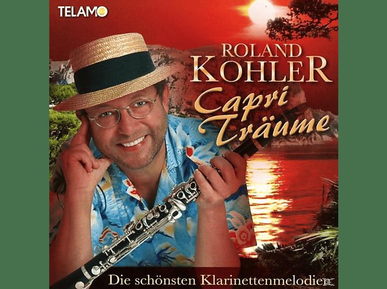 Roland Kohler - Capri Träume-Die schönsten Klarinettenmelodien [CD]
