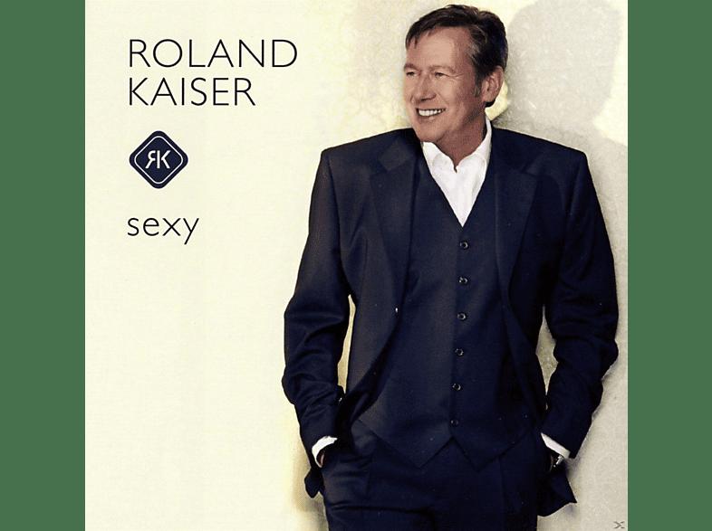 Roland Kaiser - Sexy [CD]