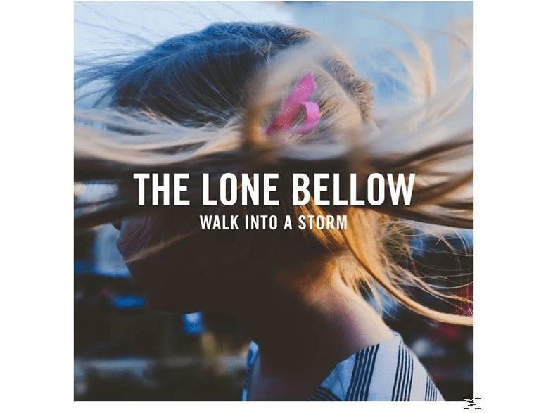 The Lone Bellow - Walk into a Storm [CD]