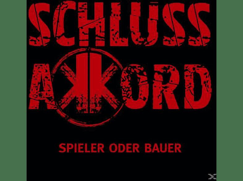 Schlussakkord - Spieler Oder Bauer (Ltd.Digipak) [CD]