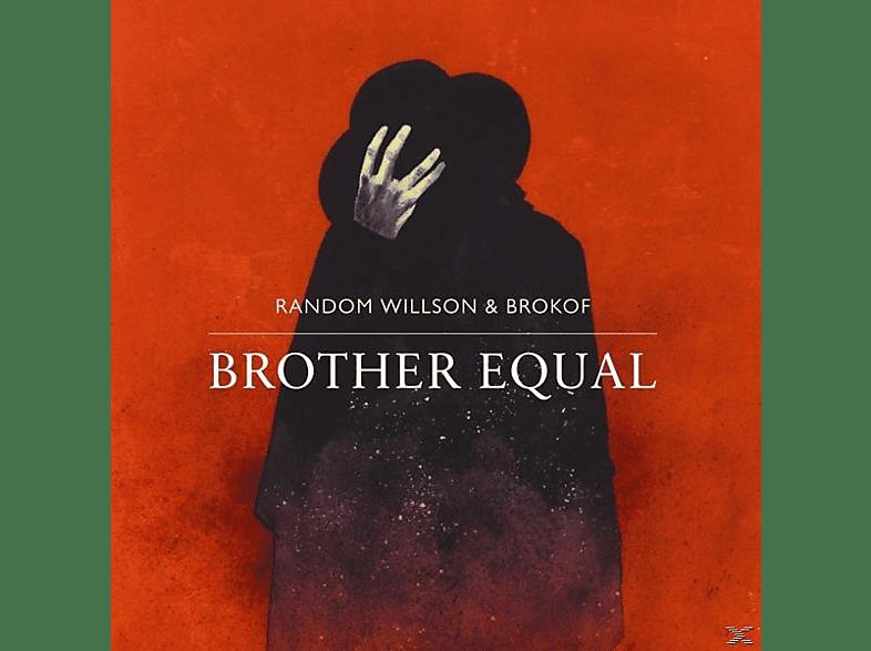 Random/brokof Willson - Brother Equal [Vinyl]