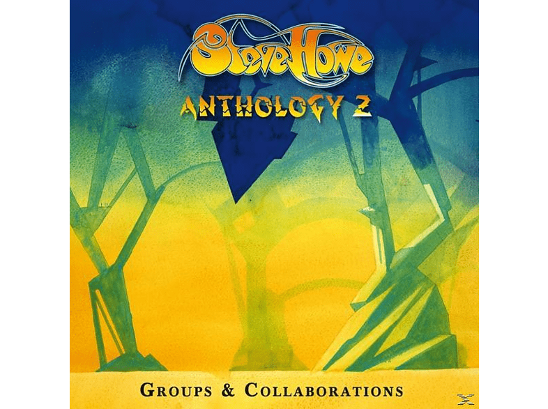 Steve Howe - Anthology 2: Groups & Collaborations [CD]