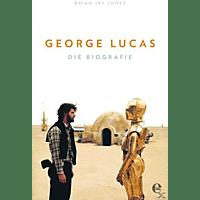 George Lucas-Die Biografie