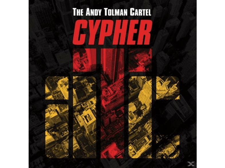 The Andy Tolman Cartel - Cypher [CD]