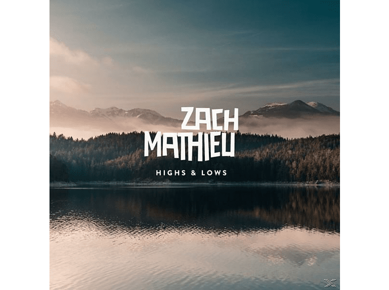 Zach Mathieu - Highs & Lows [LP + Download]