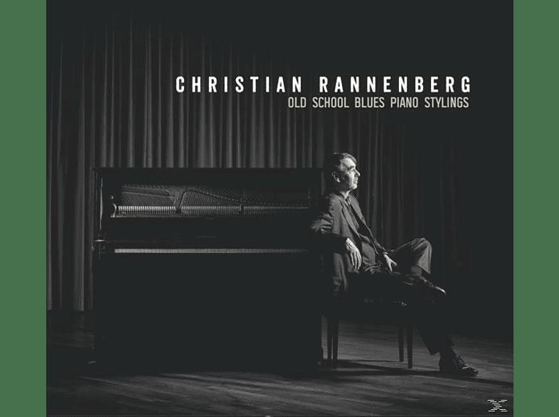 Christian Rannenberg - Old School Blues Piano Stylings [CD]