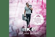Nik P. - Ohne Wenn und Aber-Limitierte Fan Edition [CD]