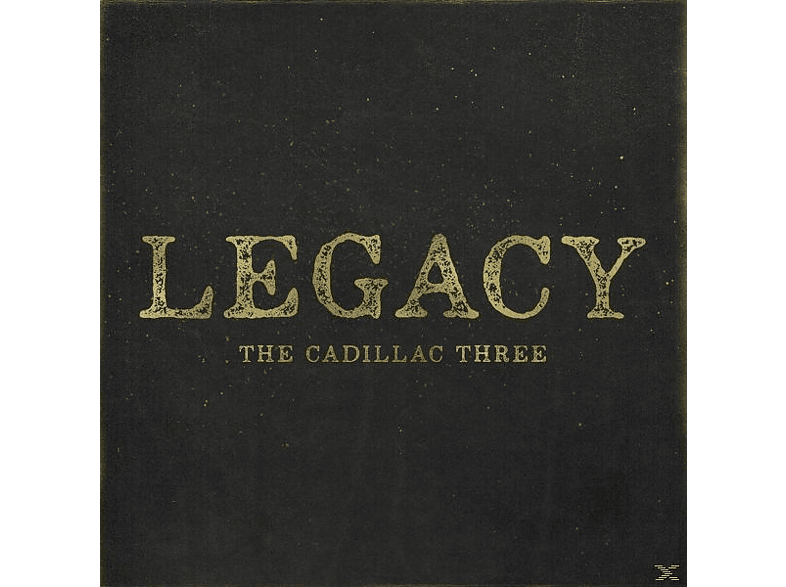 The Cadillac Three - Legacy [Vinyl]