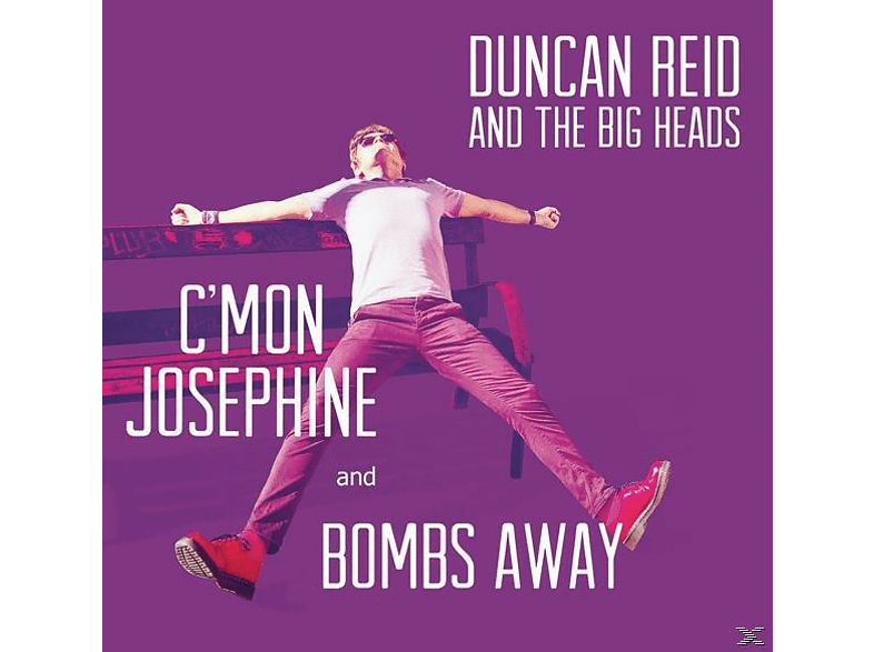 Duncan Reid And The Big Heads - c''mon josephine / bombs away [Vinyl]