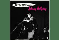 Johnny Hallyday - Tete A Tete Avec Johnny Hallyday+4 Bonus (Ltd.1 [Vinyl]