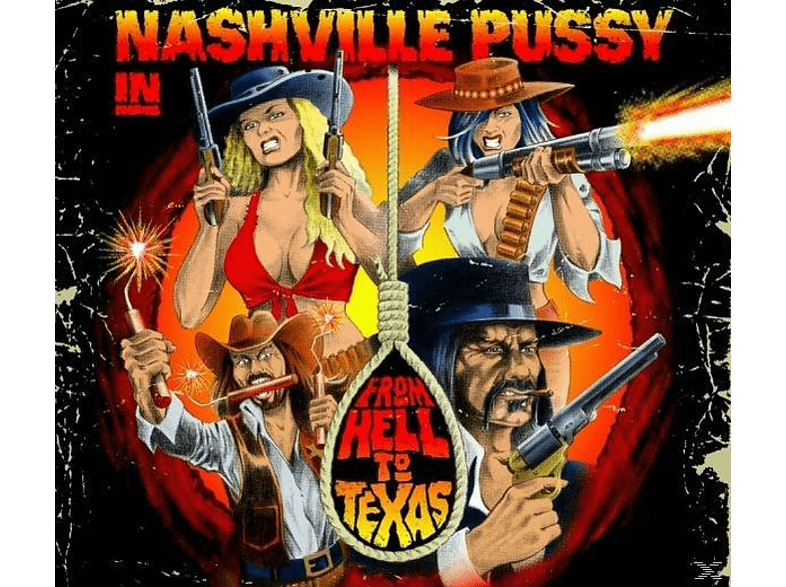 Nashville Pussy - From Hell To Texas [LP + Bonus-CD]
