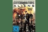 Exterminators vs. Aliens - Sie sind die letzte Hoffnung der Menschheit [DVD]