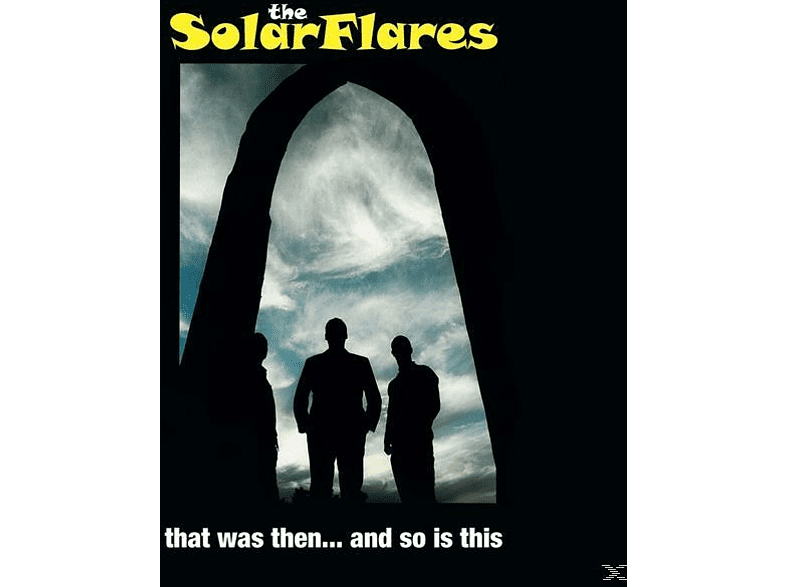 The Solarflares - That Was Then...And So Is This [Vinyl]