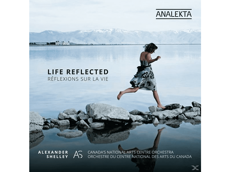 Alexander/Canada's Nat.Arts Centre O Shelley - Life Reflected [CD]