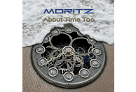 Moritz - About Time Too [CD]