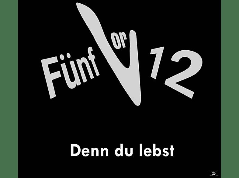 Fünfvor12 - Denn Du lebst [CD]