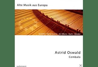 Astrid Oswald - Alte Musik aus Europa  - (CD)