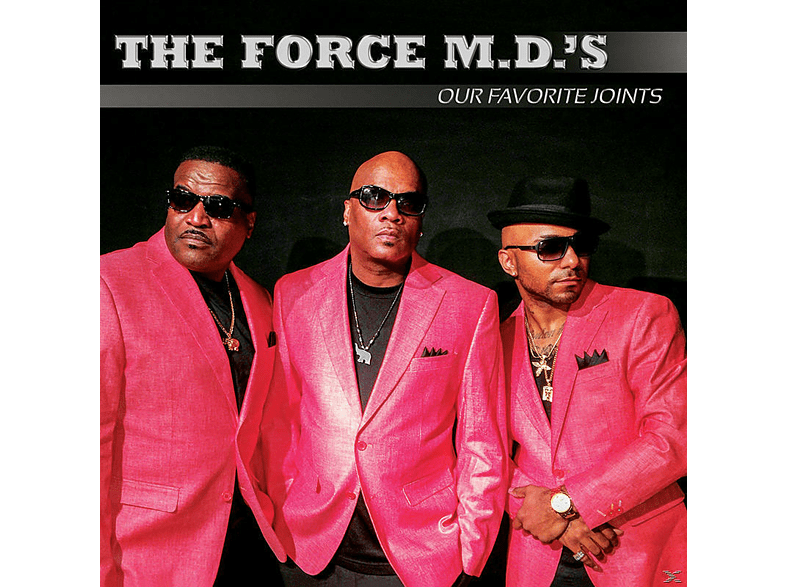 Force M.D.'s - Our Favorite Joints [CD]