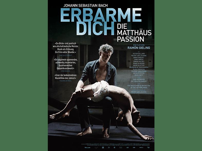 Erbarme Dich - Die Matthäus-Passion [DVD]