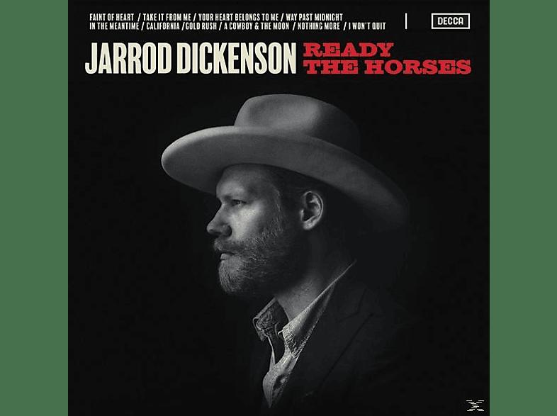 Jarred Dickenson - Ready The Horses [CD]