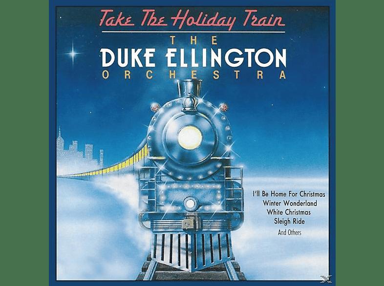 Duke - Orchestra Ellington - Take The Holiday Train [CD]
