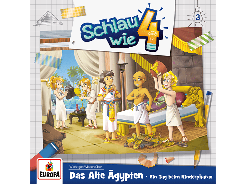 Schlau Wie Vier - 003/Das Alte Ägypten.Ein Tag beim Kinderpharao - (CD)