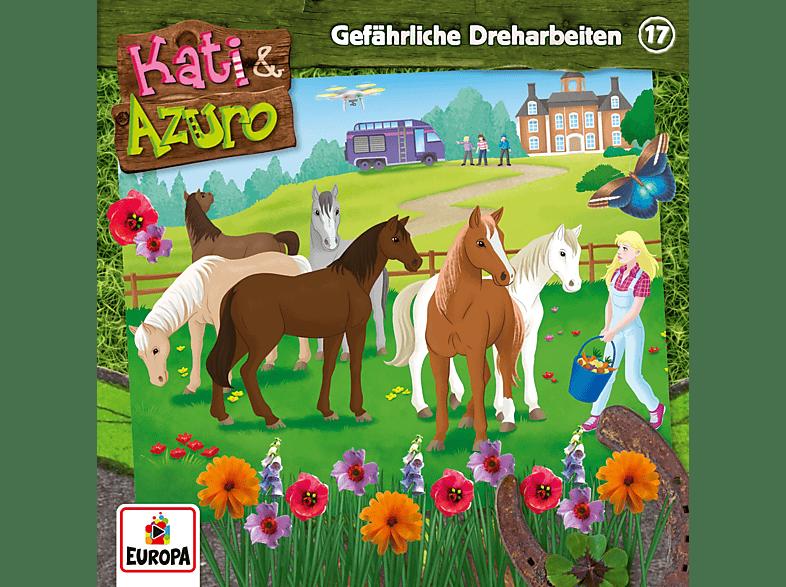 Kati & Azuro - 017/Gefährliche Dreharbeiten - (CD)