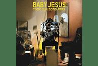 Baby Jesus - Took Our Sons Away [Vinyl]