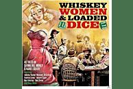 VARIOUS - Whiskey,Women & Loaded Dice [CD]