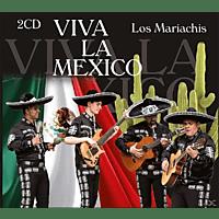 Los Mariachis - Viva La Mexico [CD]