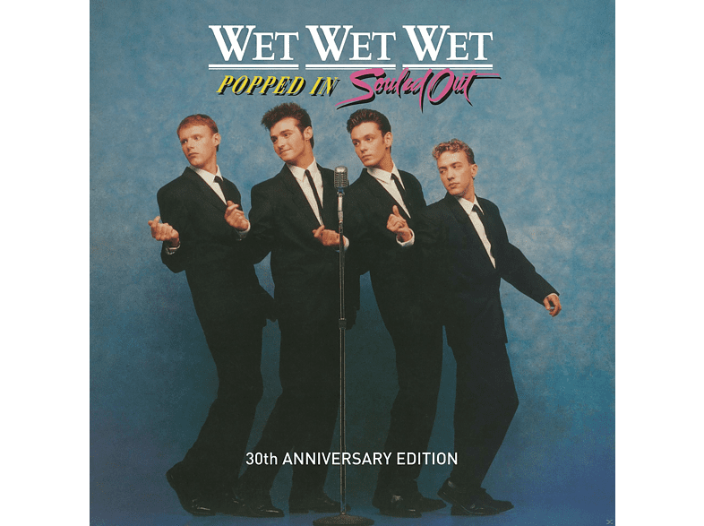 Wet Wet Wet - Popped In Souled Out (30th Anniversary Edition) [CD]