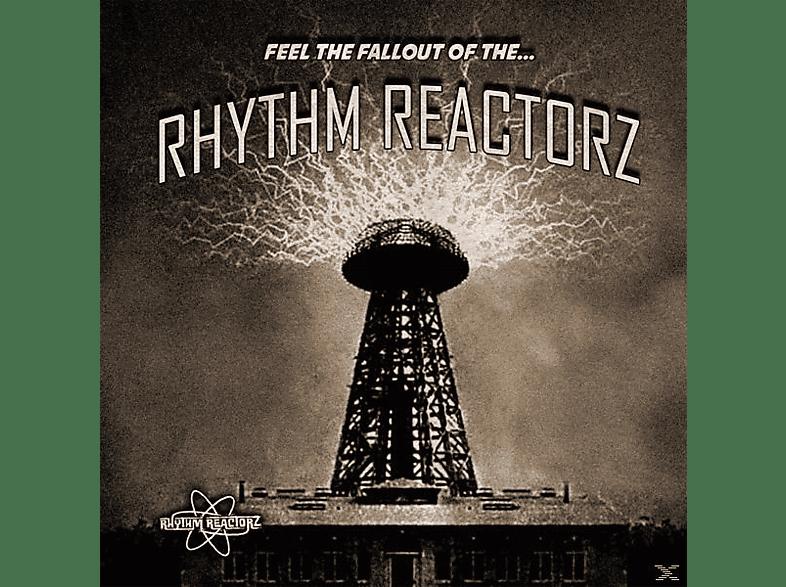 Rhythm Reactorz - Feel The Fallout Of The... [Vinyl]
