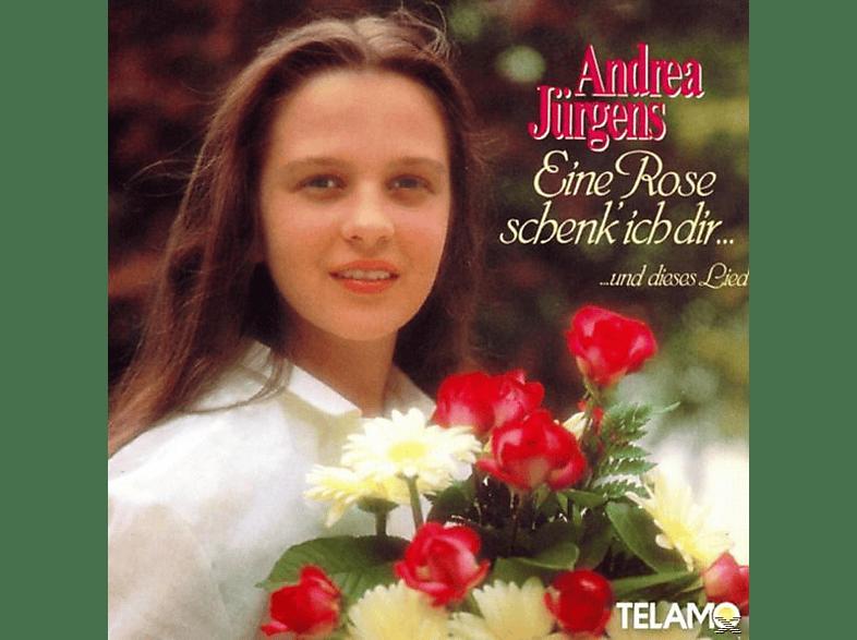 Andrea Jürgens - Eine Rose schenk ich dir...und dieses Lied [CD]