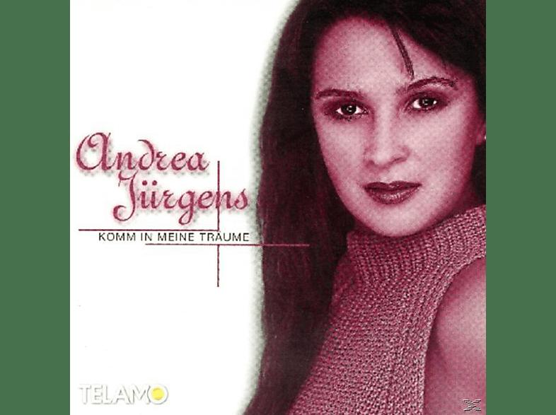 Andrea Jürgens - Komm in meine Träume [CD]
