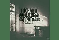 Richard Van Bergen, Rootbag - Walk On In [CD]