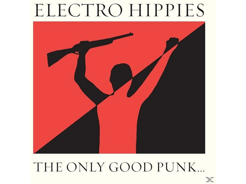 Electro Hippies - The Only Good Punk Is A Dead One [Vinyl]