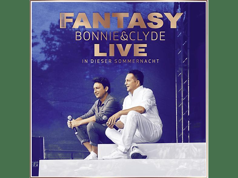 Fantasy - Bonnie & Clyde Live-In dieser Sommernacht [CD]