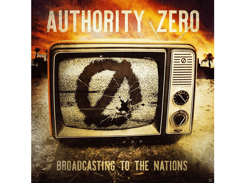 Authority Zero - Broadcasting To The Nations [CD]