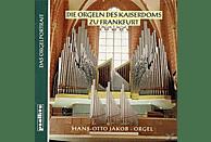 Hans Otto Jakob - Die Orgeln Des Kaiserdoms Zu Frankfurt (Haupt- Und Chororgel) [CD]