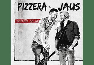 Pizzera & Jaus - Unerhört Solide [CD]