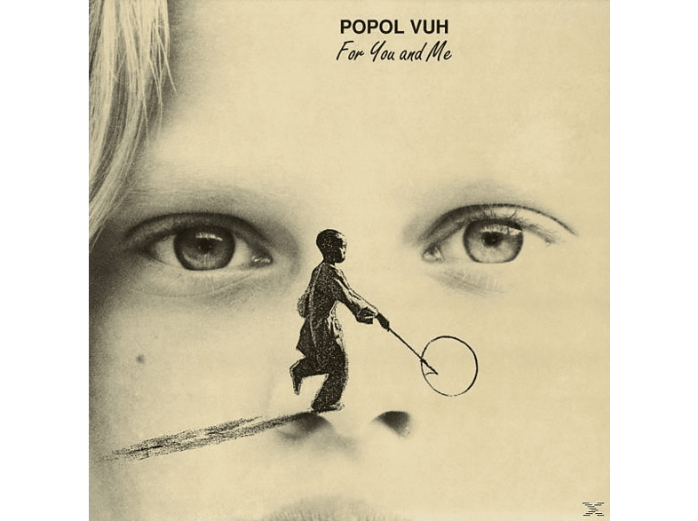 Popol Vuh - For You And Me [Vinyl]