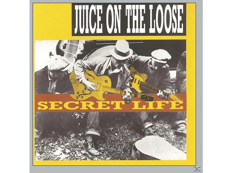 Juice On The Loose - Secret Life (Remastered & Sound Improved) [CD]