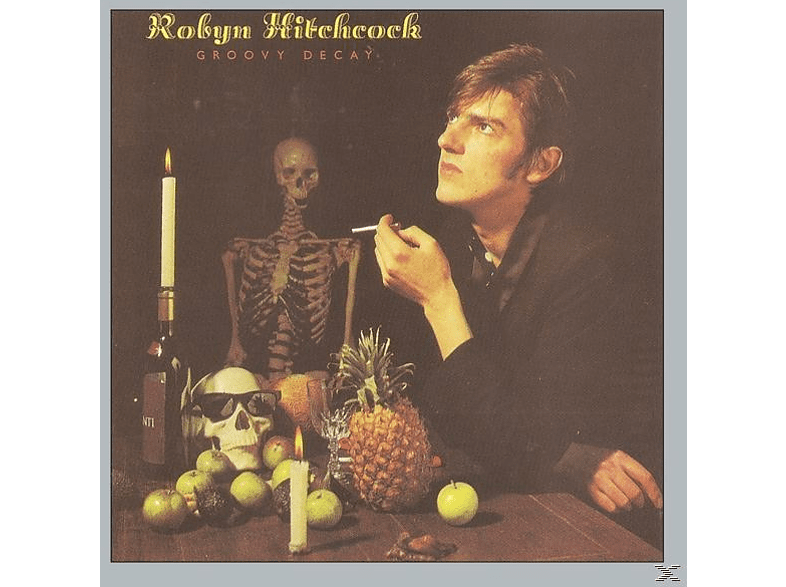 Robyn Hitchcock - Groovy Decay (Remastered & Sound Improved) [CD]
