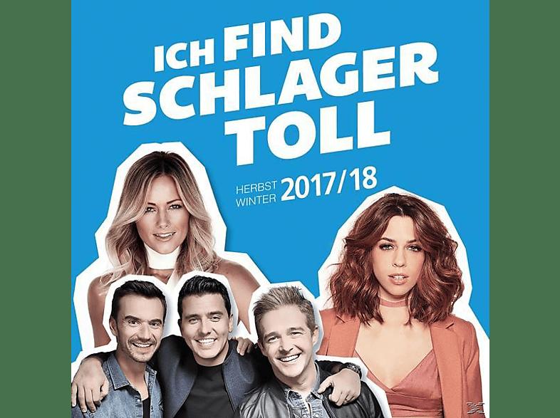 VARIOUS - Ich Find Schlager Toll-Herbst/Winter 2017/18 [CD]
