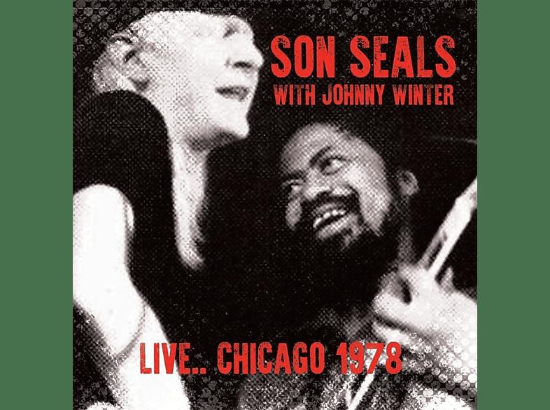 Son Seals, Johnny Winter - Live...Chicago 1978 [CD]